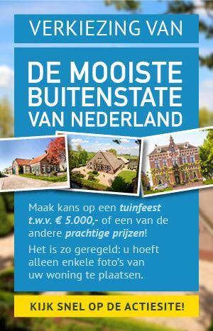 Heeft u de mooiste Buitenstate van Nederland?